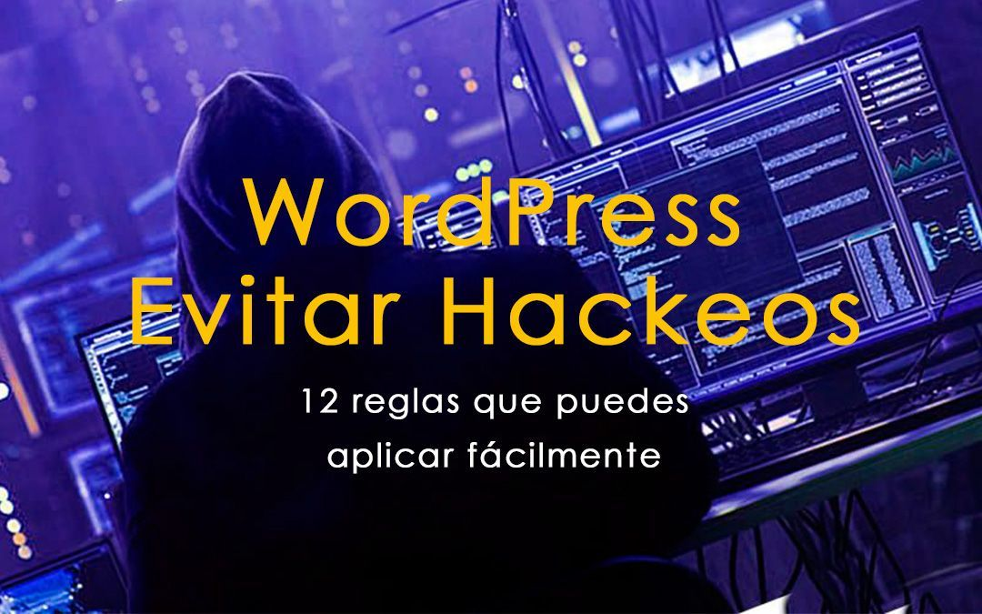 evitar-hackeos-wordpress